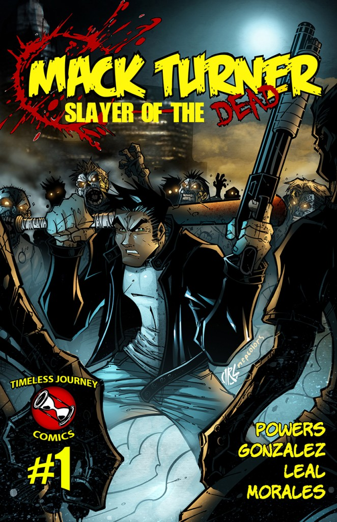 Mack Turner: Slayer of the Dead #1