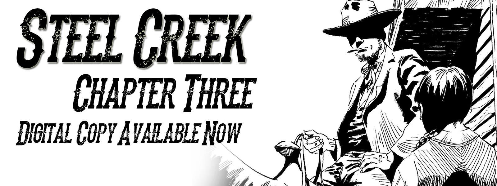 Steel Creek: Chapter Three Available Now!