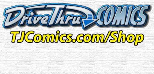 Get TJ Comics at the 'Drive Thru'